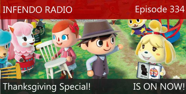 Infendo Radio Episode 334: Thanksgiving Special!