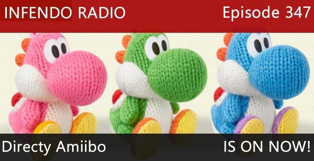 Infendo Radio Episode 347: Directly Amiibo